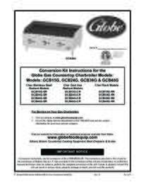 Conversion Kit Instructions for the Globe Gas Countertop Charbroiler