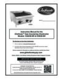 C24CB SR and C36CB SR Chefmate Gas Charbroiler Owner's Manual