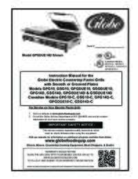 Instruction Manual for the Globe Electric Countertop Panini Grills with Smooth or Grooved Plates