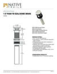 Push to Seal Dome Drain specifications