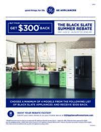 GE - Black Slate Summer Rebate (up to $300 value)