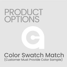 Custom Color Swatch Match (Must Provide Color Sample)