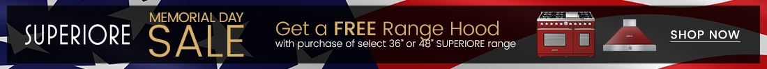 SUPERIORE Memorial Day Sale - Free Range Hood with SUPERIORE Range Purchase
