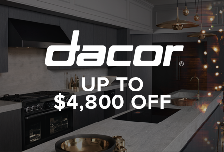 Dacor Instant Savings Offer