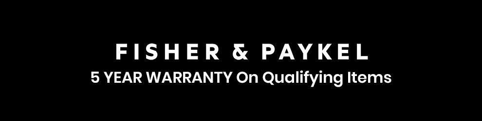 Fisher Paykel - 5 Years Warranty Offer