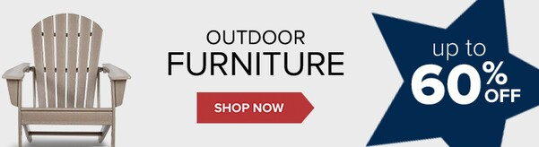 Outdoor Furniture up to 60% Off. Shop Now