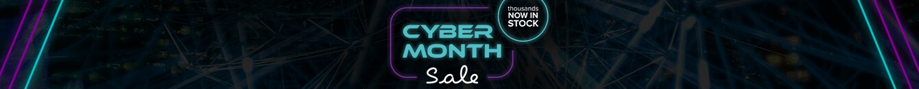 Cyber Month Sale - thousands of items Now in Stock