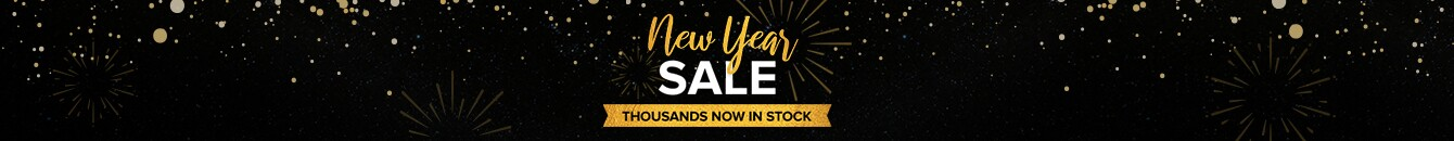 New Year Sale - thousands of items Now in Stock