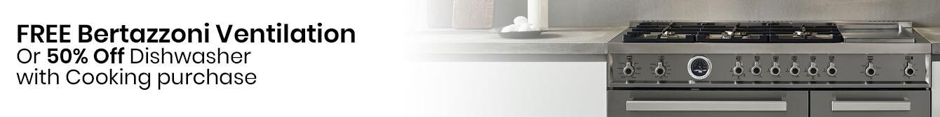 Bertazzoni - Free Ventilation or 50% Off Dishwasher