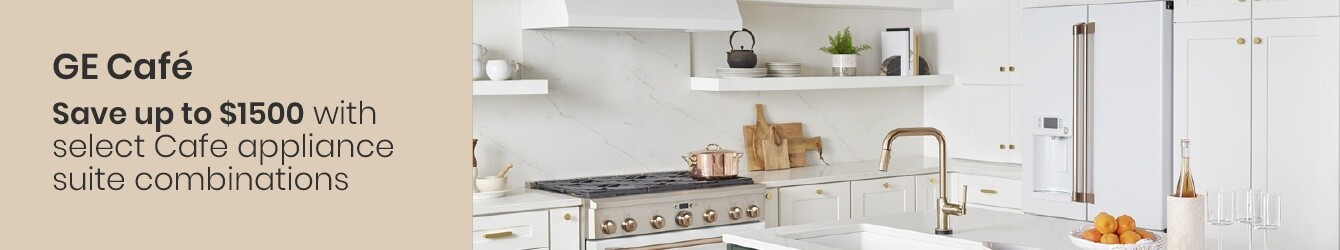 GE Cafe - Save Up To $1,500 On Select Kitchen Appliances