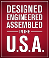 Designed, Engineered, and Assembled in the USA