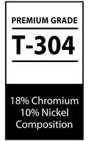 Premium Grade T-304