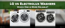 LG vs Electrolux Washers ? Which One is More Reliable?