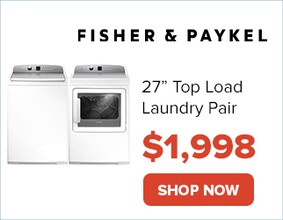 "Fisher and Paykel 27"" Top Load Laundry Pair for only $1,998. Shop Now."