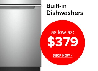 Built-In Dishwashers as low as $379