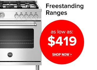 Freestanding Ranges as low as $419