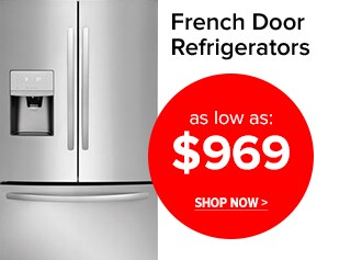French Door Refrigerators as low as $969