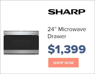 Sharp 24 inch Microwave Drawer for $1,399