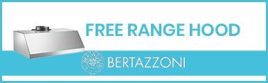 Bertazzoni - Get A Free Range Hood