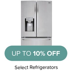 Up to 10% Off select refrigerators.