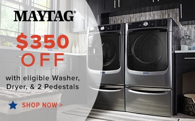 Maytag Laundry $350 with eligible Washer, Dryer and 2 Pedestals. Shop Now.