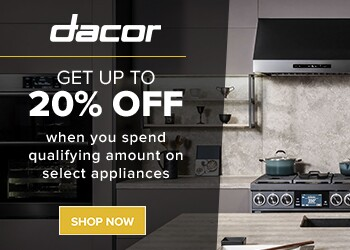 Get up to 20% Off when you spend qualifying amounts on select Dacor appliances