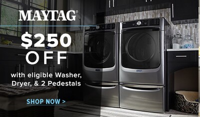 $250 off select Maytag Laundry Pairs