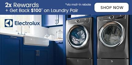 Electrolux 2x Rewards + Get Back $100 on Laundry Pairs
