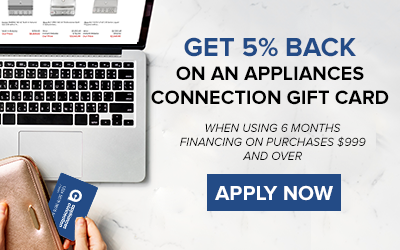 Receive 5% back on an Appliances Connection Gift Card