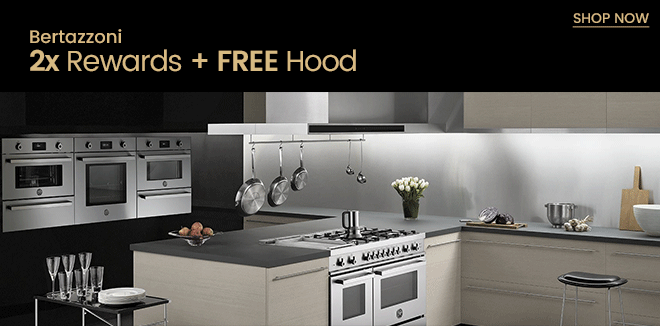 Bertazzoni 2x Rewards + Free Hood