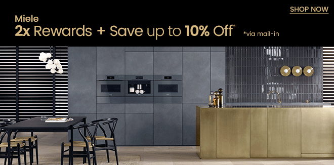 Miele 2x Rewards + Save Up to 10% Off