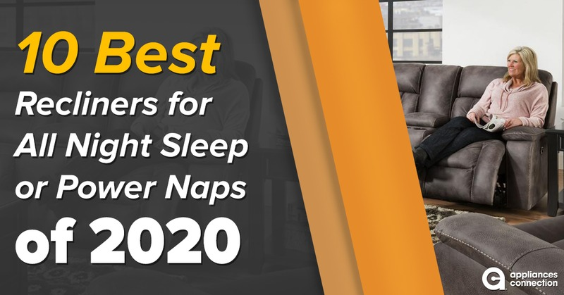 10 Best Recliners for All Night Sleep or Power Naps of 2020