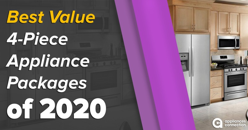 18 Best Value 4-Piece Appliance Packages of 2020