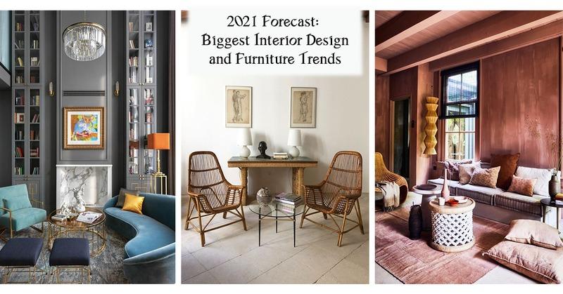 2021 Forecast: Biggest Interior Design and Furniture Trends