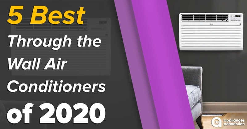 5 Best Through the Wall Air Conditioners of 2020