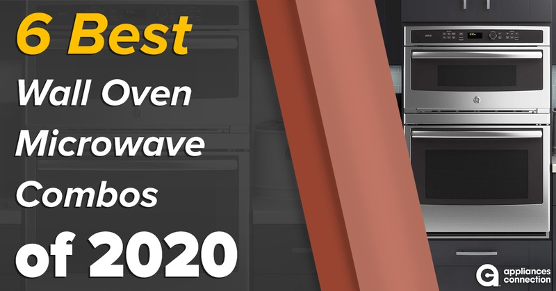 6 Best Wall Oven Microwave Combos of 2020