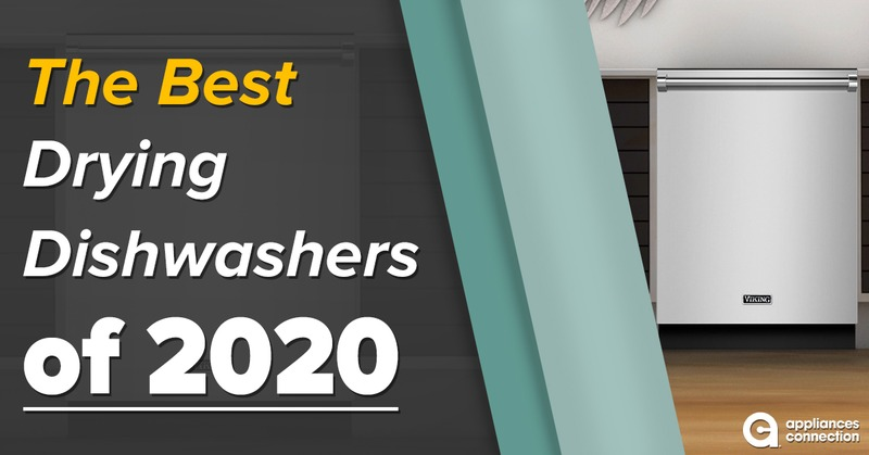 The Best Drying Dishwashers 2020 Has to Offer