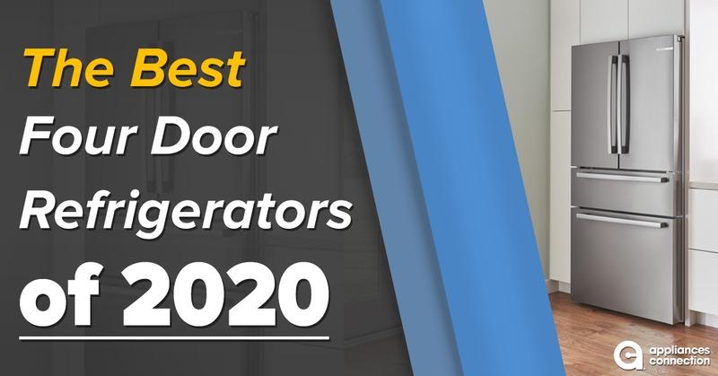 Five Best Four Door Refrigerators of 2020