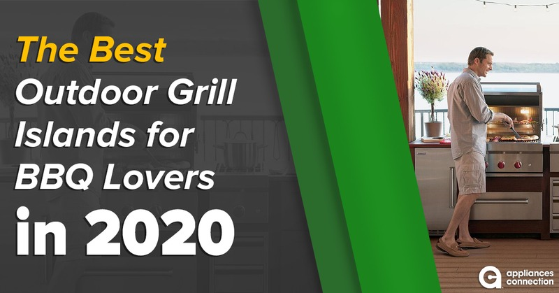 The Best Outdoor Grill Islands for BBQ Lovers in 2020