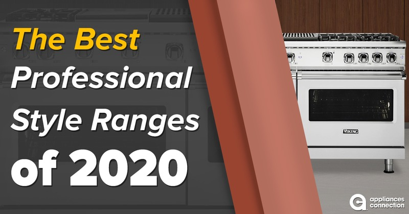 The Best Professional Style Ranges of 2020