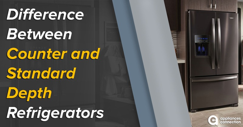 Difference Between Counter and Standard Depth Refrigerators