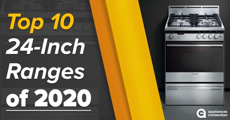 Pro-Picks | Top 10 24-Inch Ranges 2020