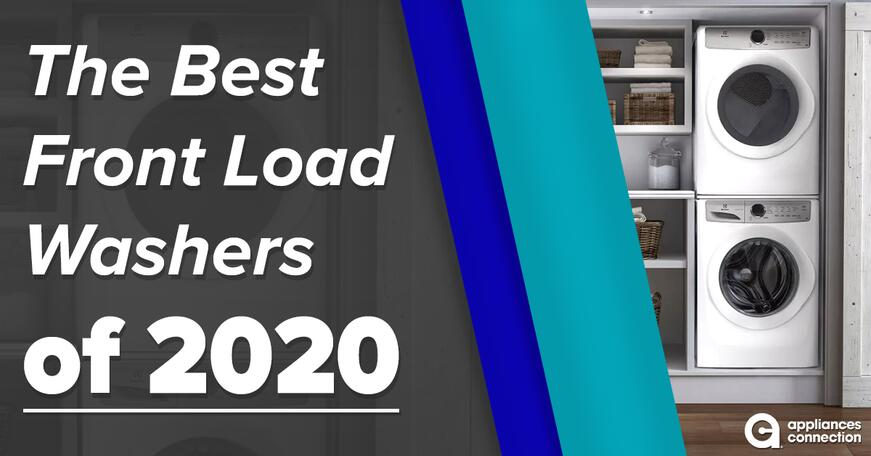 The Best Front Load Washers of 2020