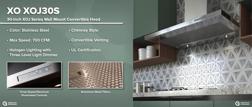 XO Luxury Range Hoods: XO XOJ30S 30-Inch Wall Mount Convertible Hood Features