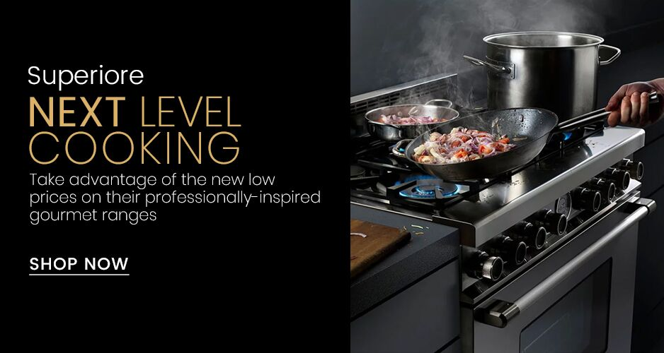 Superiore NEXT Series Gas Ranges Savings