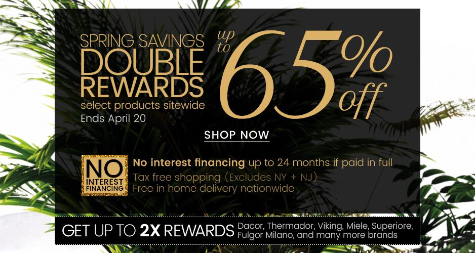 Spring Double Rewards - Up to 65% Off Select Products Sitewide