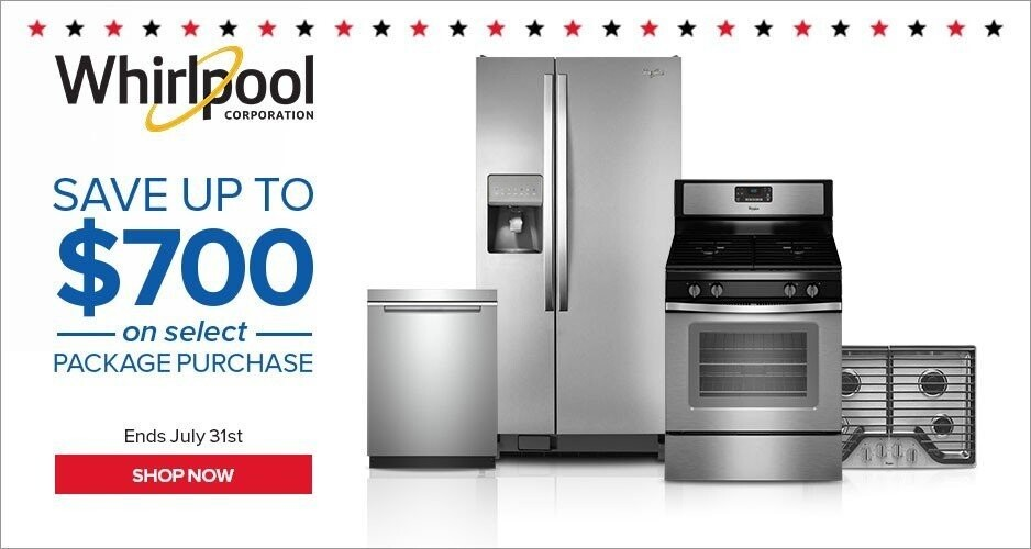 July 4th Sale Whirlpool - Save Up to $700 On Appliances