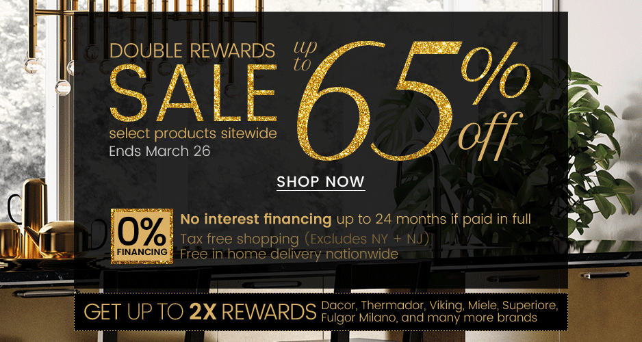 March Double Rewards Sale - Up to 65% Off Select Products Sitewide