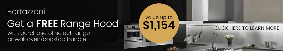 Bertazzoni Free Matching Size Range Hood Promotion with purchase on select Bertazzoni Kitchen Appliance