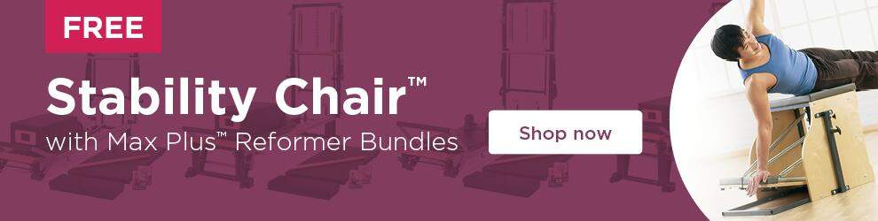 Buy a Max Plus Reformer Bundle and receive a free Stability Chair